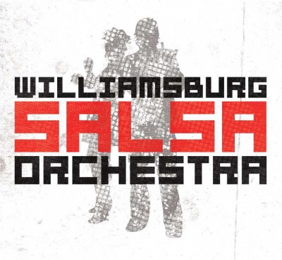 "Review: The Williamsburg Salsa Orchestra ""L.E.S. Artistes"""