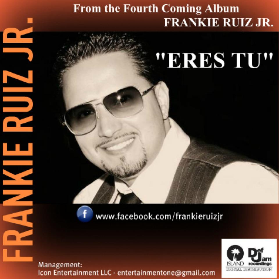 "Review: Frankie Ruiz Jr. ""Eres Tu"""