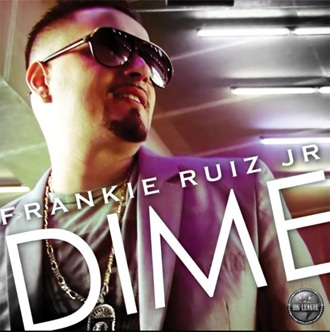 "Review: Frankie Ruiz Jr. ""Dime"""