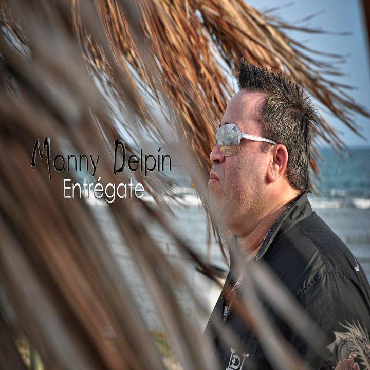 """Review: Manny Delpín """"Entrégate"""""""