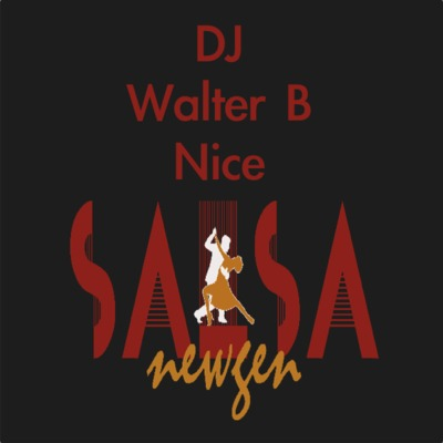 Mixes: NewGenSalsa MegaMix By DJ Walter B Nice