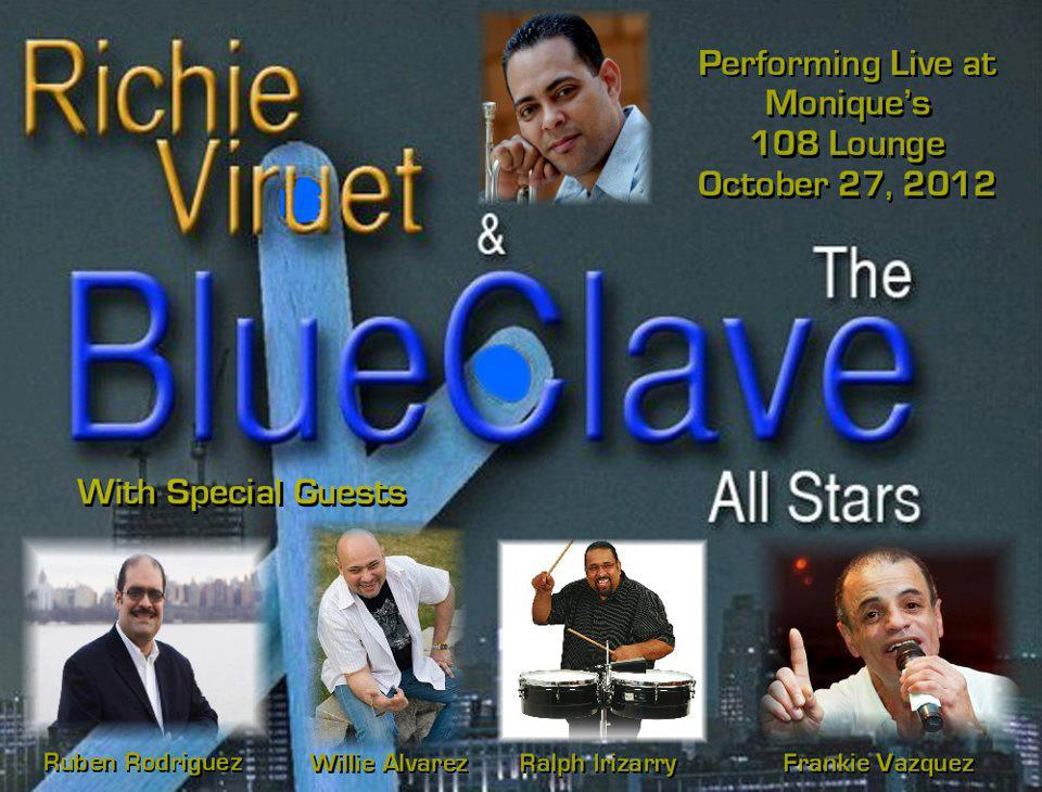 Richie Viruet & The Blue Clave Allstars Live October 27th In New York