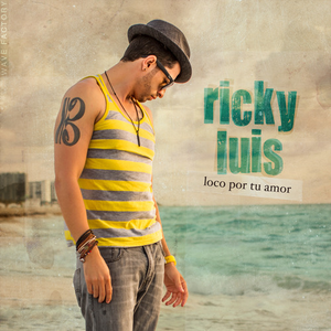 "Review: Ricky Luis ""Loco Por Tu Amor"""