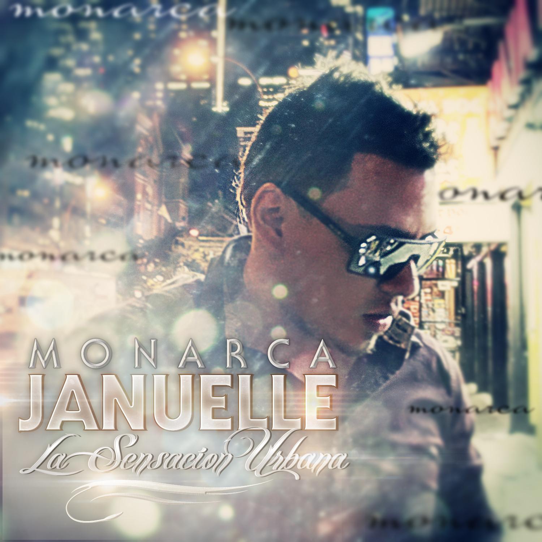 "Review: Januelle (La Sensacion Urbana) ""El Monarca"""